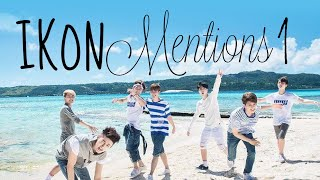 Video iKON Mentions #1 MP3, 3GP, MP4, WEBM, AVI, FLV Januari 2019