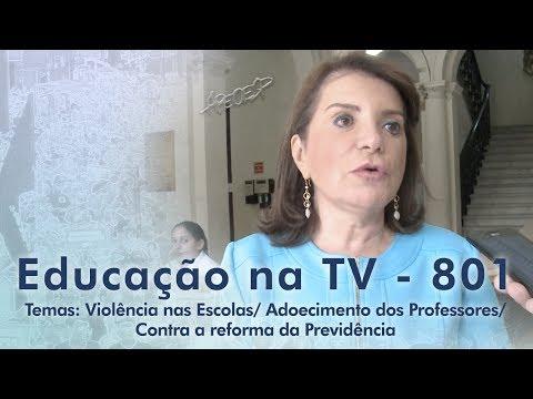Violência nas Escolas / Adoecimento dos Professores / Contra a reforma da Previdência