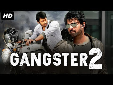 GANGSTER 2 - Hindi Dubbed Full Action Movie | Prabhas | South Indian Movies Dubbed in Hindi