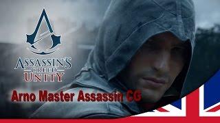 Assassin's Creed Unity : Arno Master Assassin CG Trailer [UK] - YouTube