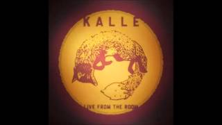 Video Kalle - Live from the room (full album)