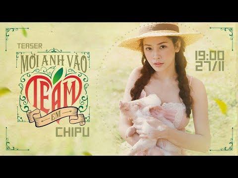 Chi Pu | MỜI ANH VÀO TEAM (❤️) EM - Official Teaser (치푸) - Thời lượng: 21 giây.