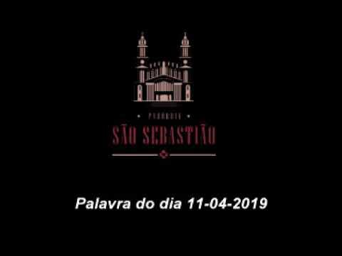Palavra do dia 11 04 2019 Pe Helio Feuser