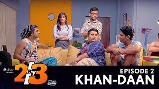 Video Dice Media   2by3   Comedy Web Series   S01E02 - Khan-Daan MP3, 3GP, MP4, WEBM, AVI, FLV Oktober 2017