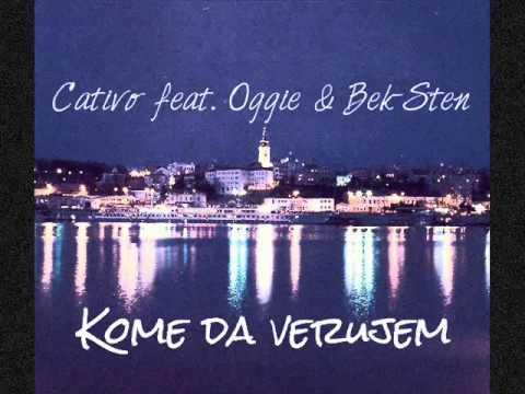 Cativo feat. Oggie & Stefan Cvetković (ex Bek-Sten) - Kome Da Verujem (Prod. by Plema)
