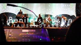 Benito&Kestin | Tausend Farben (Official Music Video) HD