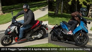 9. 2013 Piaggio Typhoon 50 & Aprilia SR50 - $2000 Scooter Comparison - MotoUSA