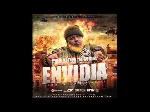 Franco El Gorila  -  Envidia (Preview)