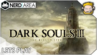 DARK SOULS3: RINGED CITY #1 | HD