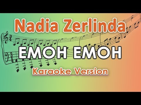 Video Nadia Zerlinda - Emoh Emoh KOPLO (Karaoke Lirik Tanpa Vokal) by regis download in MP3, 3GP, MP4, WEBM, AVI, FLV January 2017