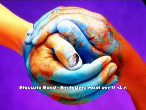 Staccato Band - CD  Em Fátima rezei por ti ( os peregrinos )