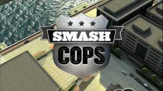 Smash Cops Trailer