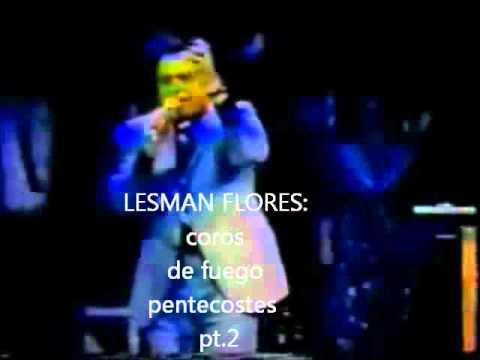 coros de fuego pentecostes pt2 - Lesman Flores