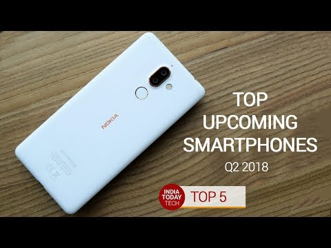 OnePlus 6, iPhone SE2, Nokia 7 Plus and others: Top upcoming phones of Q2 2018