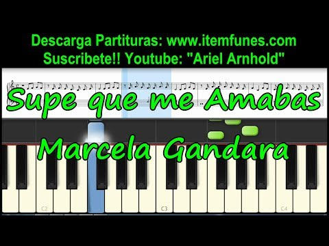 Supe Que Me Amabas - Marcela Gandara - Tutorial Piano Partitura Facil Descarga