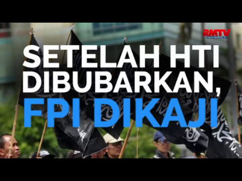 Setelah HTI Dibubarkan, FPI Dikaji