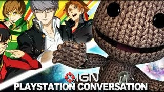 The Playstation Conversation: Persona 4 Golden vs. LittleBigPlanet PS Vita for IGN's Vita GOTY