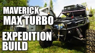 10. Can-Am Maverick Max X ds Turbo Expedition Project: PART 5
