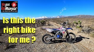 7. Is the Yamaha YZ250FX right for me or should get a YZ125X or a KTM150 2 Stroke