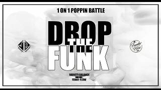 Soul Bin vs Poppin Mett – Drop The Funk Vol.1 POPPIN FINAL