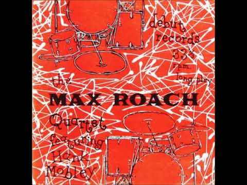 Max Roach – The Max Roach Quartet featuring Hank Mobley