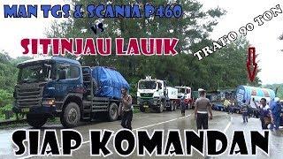 Video Dua Unit Truck MAN TGS & SCANIA P460 Muatan Trafo 90ton Coba Taklukan Tanjakan Sitinjau lauik(part2) MP3, 3GP, MP4, WEBM, AVI, FLV Oktober 2018