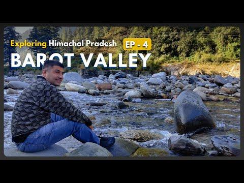 EP  4 , Barot valley,  Himachal Pradesh Tourism