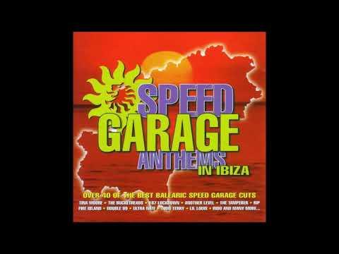 Speed Garage Anthems in Ibiza CD 1