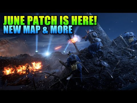 June Patch! Nivelle Nights Map & More | Battlefield 1 Update (видео)