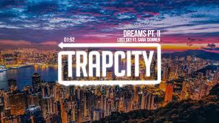 Video Lost Sky - Dreams pt. II (ft. Sara Skinner) MP3, 3GP, MP4, WEBM, AVI, FLV Januari 2019