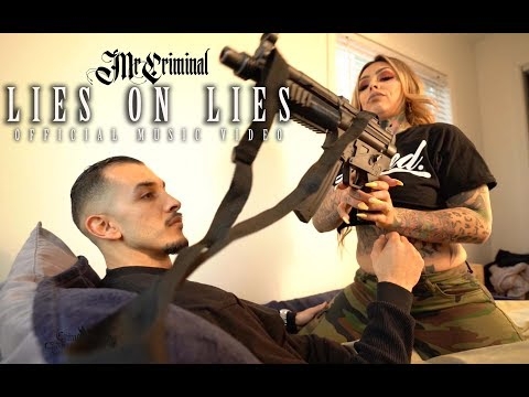 Mr. Criminal - Lies On Lies (Official Music Video)  Featuring Giavanna Ficarra