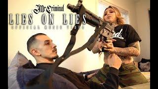 Video Mr. Criminal - Lies On Lies (Official Music Video)  Featuring Giavanna Ficarra MP3, 3GP, MP4, WEBM, AVI, FLV Maret 2019