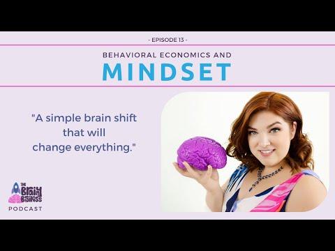 Brainy quotes - The Brainy Business Podcast: Episode 13 - Behavioral Economics and Mindset