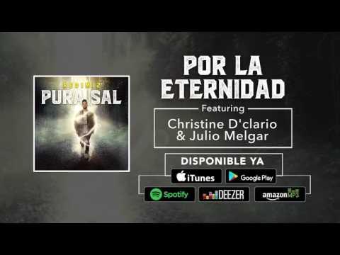 Por La Eternidad Redimi2 Ft Christine DClario y Julio Melgar