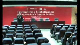 Harmonizing Globalization - Seeking Solutions To Common Problems: Day Two  - Pt 4