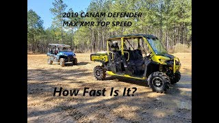 3. 2019 Canam Defender Max XMR Top Speed