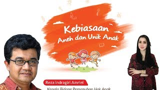 Tips Parenting Happy Parenting with Novita Tandry Episode 17: Kebiasaan Aneh dan Unik Anak