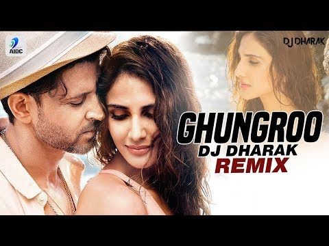 Ghungroo (Remix) | DJ Dharak | War | Hrithik Roshan | Vaani Kapoor | Ghungroo Toot Gaye