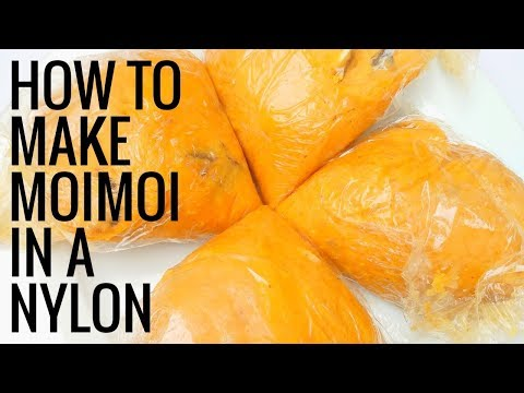 How to make moimoi  / Nylon bag special