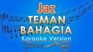 Video Jaz - Teman Bahagia (Karaoke Lirik Tanpa Vokal) by GMusic MP3, 3GP, MP4, WEBM, AVI, FLV Maret 2018