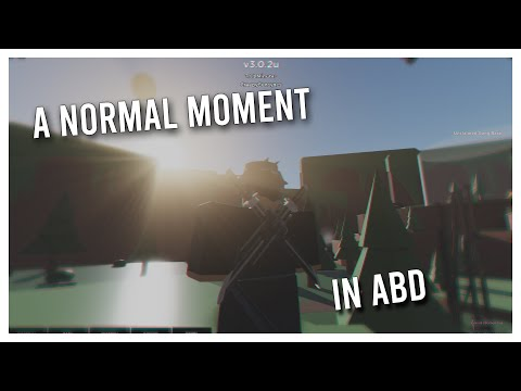 A NORMAL MOMENT IN ABD | A BIZARRE DAY ROBLOX