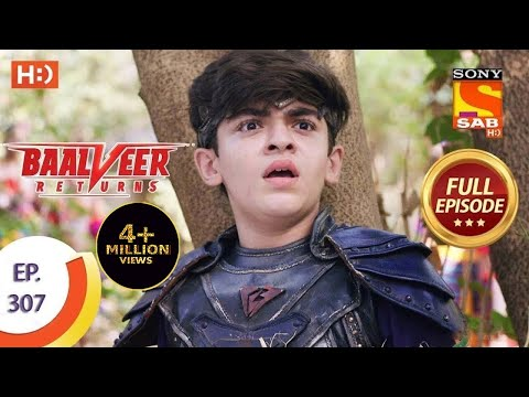 Baalveer Returns - Ep 307 - Full Episode - 24th February, 2021
