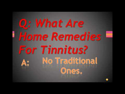 What Are Home Remedies For Tinnitus?
