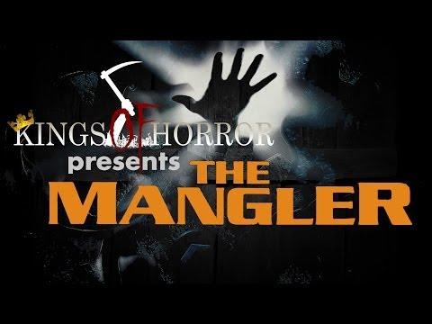 Kings of Horror Ep. 22 - THE MANGLER (1995)