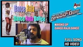 "Super Ranga | ""Grand Song Launch"" | ""Dance Raja Dance"" | Upendra, Kriti Kharbanda | New Kannada"
