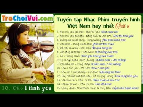 Tuyển chọn nhạc phim Việt Nam hay và mới nhất 2014  - congdongvip.com