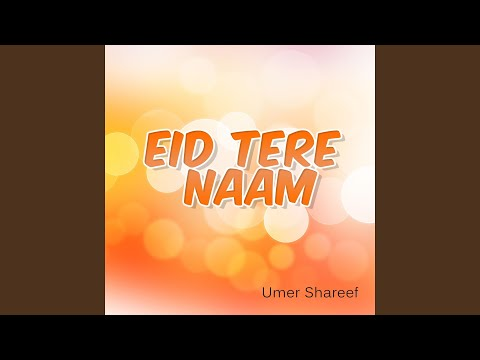 Video Eid Tere Naam download in MP3, 3GP, MP4, WEBM, AVI, FLV January 2017