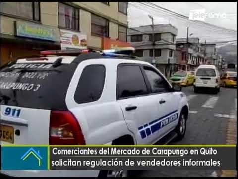 Comerciantes del mercado de Carapungo en Quito solicitan regulación de vendedores informales