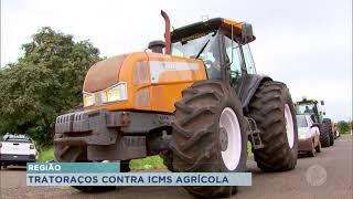 Produtores rurais fazem 'tratoraço' contra aumento do ICMS