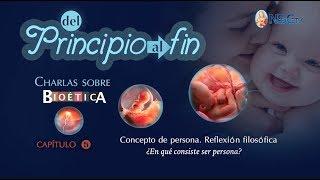 DEL PRINCIPIO AL FIN- SERIE SOBRE BIOÉTICA - CAPÍTULO 5
